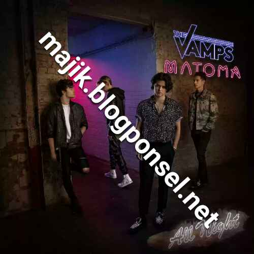 THE VAMPS & MATOMA – ALL NIGHT (ITUNES PLUS AAC M4A)