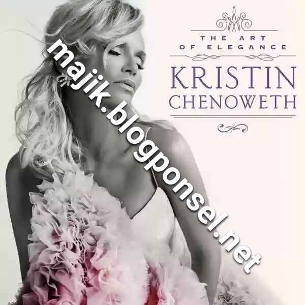 Kristin Chenoweth – The Art of Elegance (iTunes Plus AAC M4A)