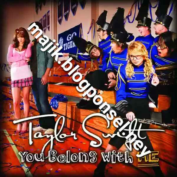 TAYLOR SWIFT – YOU BELONG WITH ME (ITUNES PLUS AAC M4A)
